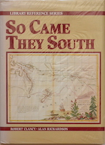 So came they south